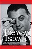 The Way I Saw It, Marc Wyse, 1475924208