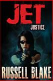 JET - Justice, Russell Blake, 1494974207