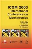 ICOM 2003 - International Conference on Mechatronics, , 1860584209