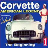 Corvette American Legend Vol. 1, Adams, Noland, 1880524201