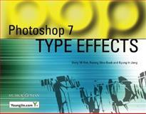 Photoshop 7 Type Effects, Kim, Dong Mi and Baek, Kwang Woo, 1932094202