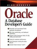 Oracle : A Database Developer's Guide, Rodgers, Ulka, 0138414203
