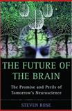 The Future of the Brain 1st Edition