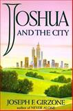 Joshua and the City, Joseph F. Girzone, 0385474202