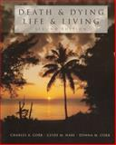 Death and Dying : Life and Living, Corr, Charles A. and Nabe, Clyde M., 0534344208
