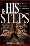 In His Steps (Updated Edition), Charles Monroe Sheldon, 0883684209