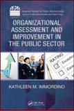 Organizational Assessment and Improvement in the Public Sector, Immordino, Kathleen M., 1420084208
