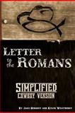 Simplified Cowboy Version-Paul's Letter to the Romans, Jake Hershey, 1482534207