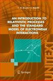 An Introduction to Relativistic Processes and the Standard Model of Electroweak Interactions, Becchi, C. M. and Ridolfi, G., 8847004209
