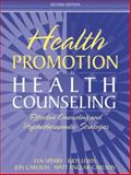 Health Promotion and Health Counseling : Effective Counseling and Psychotherapeutic Strategies, Sperry, Len and Carlson, Jon, 0205344208