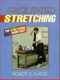 Facilitated Stretching, McAtee, Robert E., 0873224205