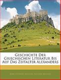 Geschichte Der Griechischen Literatur Bis Auf Das Zeitalter Alexanders, Karl Otfried Müller and Eduard Müller, 1142884201
