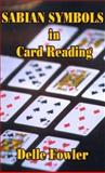 Sabian Symbols in Card Reading, Delle Fowler, 1552124207
