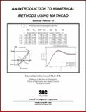 An Introduction to Numerical Methods using MathCAD 14, Ansari, K. A., 1585034207