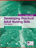 Developing Practical Adult Nursing Skills, Baillie, Lesley, 0340974206