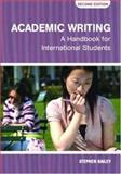 Academic Writing, Stephen Bailey, 0415384206