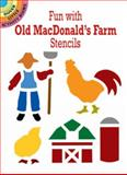 Fun with Old MacDonald's Farm Stencils, Ellen Harper, 0486434206