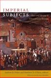 Imperial Subjects : Race and Identity in Colonial Latin America, , 0822344203