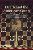 Death and the American South, , 1107084202