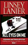 All Eyes on Me, Linsey Lanier, 1494944200