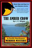 The Amber Crow, L. Mcgee, 1499134207