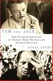 Tom and Jack, Henry Adams, 1596914203