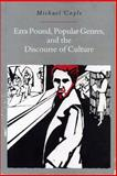Ezra Pound, Popular Genres and the Discourse of Culture, Coyle, Michael, 0271014210
