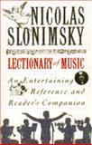 The Lectionary of Music, Nicolas Slonimsky, 0385414218