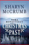 Nora Bonesteel's Christmas Past, Sharyn McCrumb, 1426754213