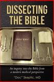 "Dissecting the Bible, ""DOC"" SKEPTIC, 1477484213"