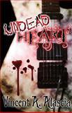 Undead Heart, Vincent Alascia, 1493774212
