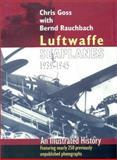 Luftwaffe Seaplanes 1939-1945, Chris Goss and Bernard Rauchbach, 1557504210