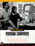 Welcome to . . . Personal Computers : From Mystery to Mastery, Jamsa, Kris A., 1558284214