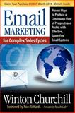 Email Marketing for Complex Sales Cycles, Winton Churchill, 1600374212