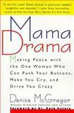Mama Drama, Denise McGregor, 0312204213