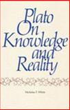 Plato on Knowledge and Reality, White, Nicholas P., 0915144212