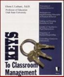 Keys to Classroom Management, Latham, Glenn I., 0972574212