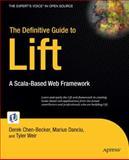 The Definitive Guide to Lift, Derek Chen-Becker and Tyler Weir, 1430224215