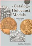 A Catalog of Holocaust Medals, Severin Szperling, 1604944218