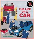 The Life of a Car, Susan Steggall, 1847804217