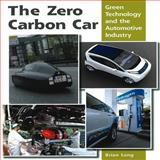 The Zero Carbon Car, Brian Long, 184797421X