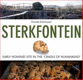 Sterkfontein : Early Hominid Evolution in the Cradle of Humankind, Esterhuysen, Amanda, 1868144216