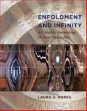 Enfoldment and Infinity : An Islamic Genealogy of New Media Art, Marks, Laura U., 0262014211