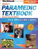 Mosby's Paramedic Textbook, McKenna, Kim D. and Sanders, Mick J., 0323014216