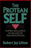 The Protean Self, Robert J. Lifton, 0465064213