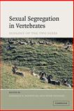 Sexual Segregation in Vertebrates, , 0521184215