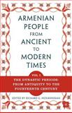 The Armenian People from Ancient to Modern Times 9781403964212