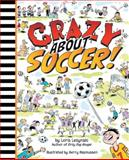 Crazy about Soccer, Loris Lesynski, 1554514215