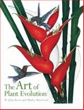 The Art of Plant Evolution, W. John Kress and Shirley Sherwood, 1842464213