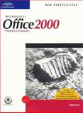New Perspectives on Microsoft Office 2000 : First Course Enhanced, Oja, Dan and Parsons, June, 0619044217